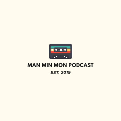 ManMinMon Podcast