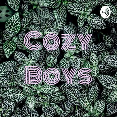 Cozy Boys