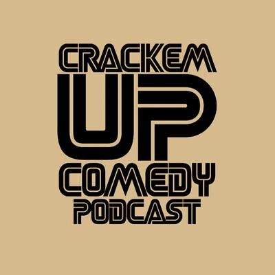 Crack 'Em Up Podcast