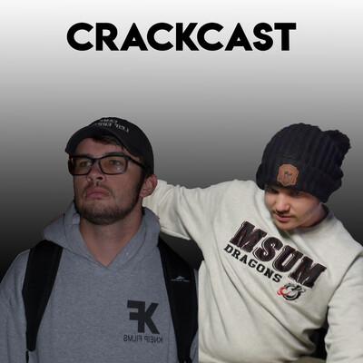 Crackcast