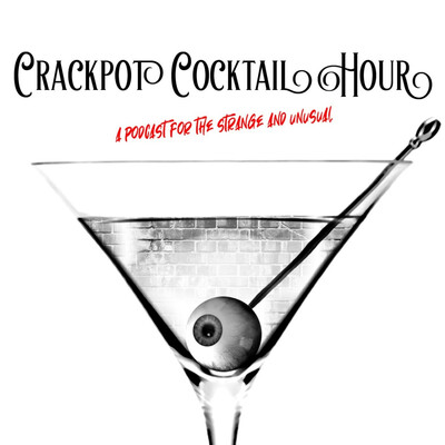 Crackpot Cocktail Hour