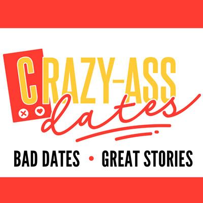Crazy-Ass Dates
