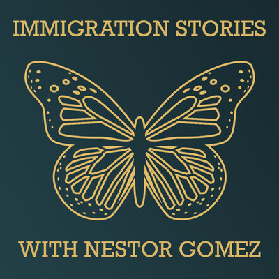 Immigration Stories with Nestor Gomez