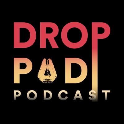 DropPod Podcast