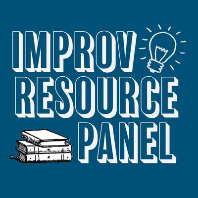 Improv Resource Panel