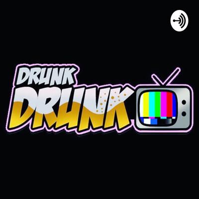Drunk Drunk Tv