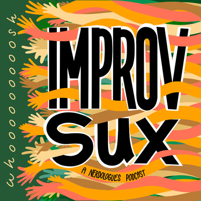 Improv Sux