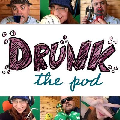 Drunk: the pod