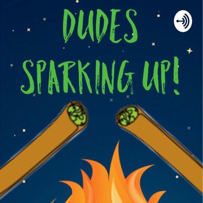 DSU (Dudes sparking up)