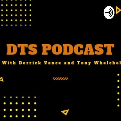 DTS - Derrick and Tony Show