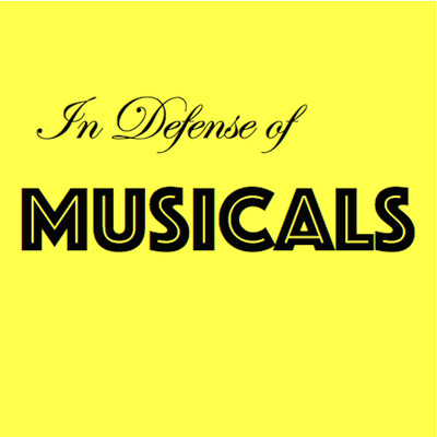 In Defense of Musicals