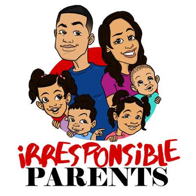 Irresponsible Parents