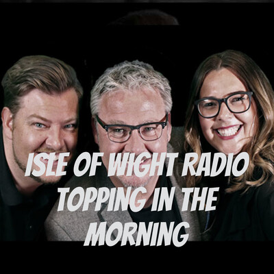 Isle of Wight Radio Topping in the Morning