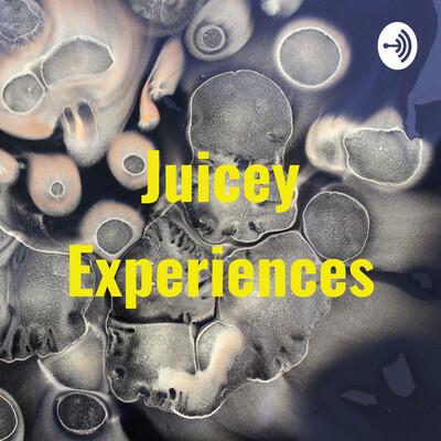 Juicey Experiences