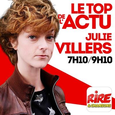 Julie Villers - Le top de l'actu sur Rire & Chansons