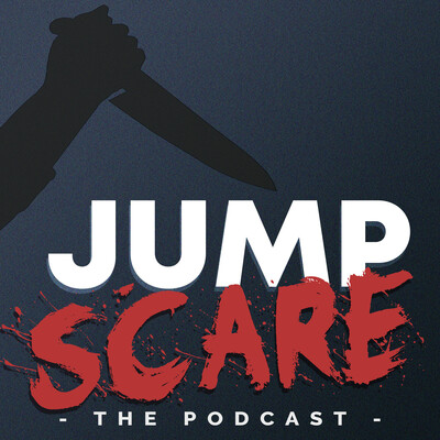 Jump Scare: The Podcast
