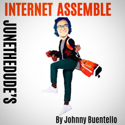 Junethedude's Internet Assemble