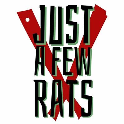 Just A Few Rats