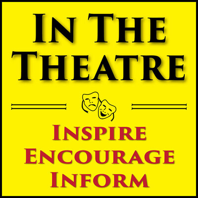 In The TheatrePodcast – In The Theatre
