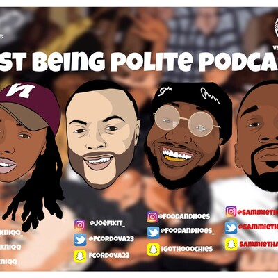 Just Being Polite Podcast