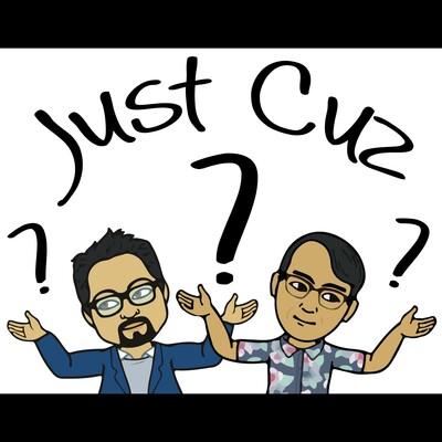 Just Cuz Podcast