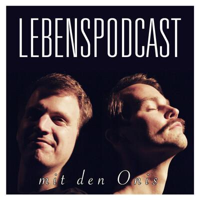 Lebenspodcast mit den Onis