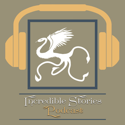 Incredible Stories Podcast