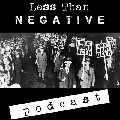 Less Than Negative Podcast