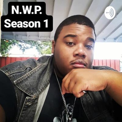 N.W.P. SEASON 1 FT. The Neighborhood
