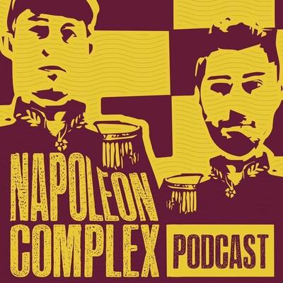 Napoleon Complex Podcast