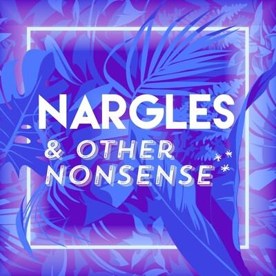 Nargles and other Nonsense