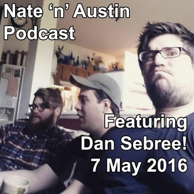 Nate 'n' Austin Podcast
