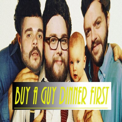 BUY A GUY DINNER FIRST
