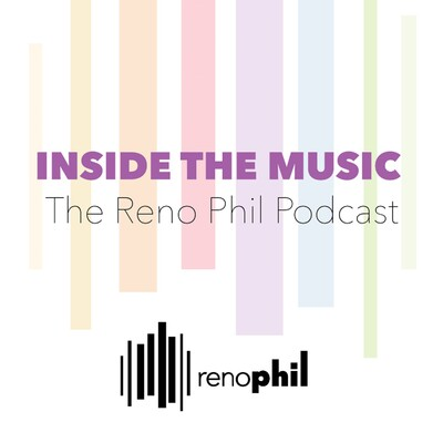 Inside the Music: The Reno Phil Podcast
