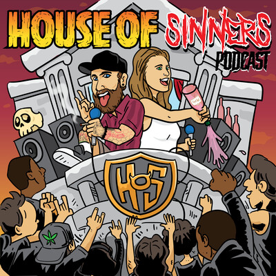 House Of Sinners Podcast