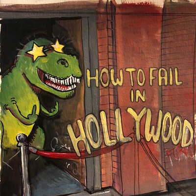 How To Fail In Hollywood