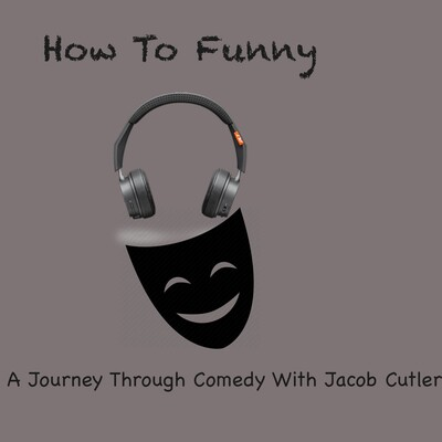 How To Funny Podcast