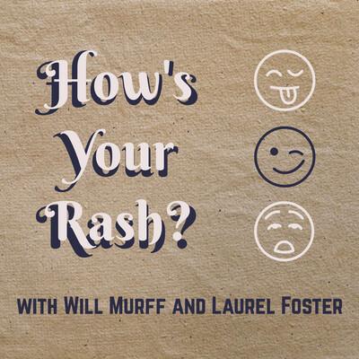 How's Your Rash?