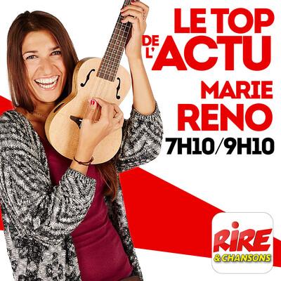 Marie Réno - Le top de l'actu sur Rire & Chansons