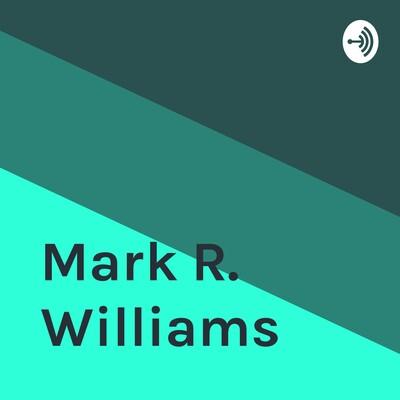 Mark R. Williams