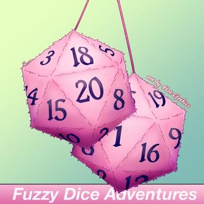 Fuzzy Dice Adventures