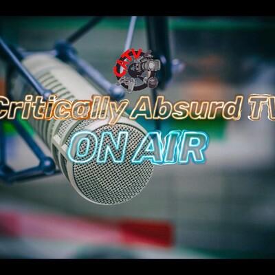 Critically Absurd TV: On Air