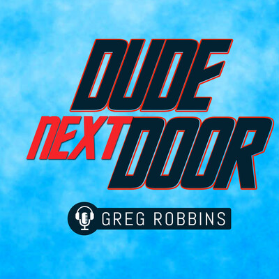Dude Next Door Podcast