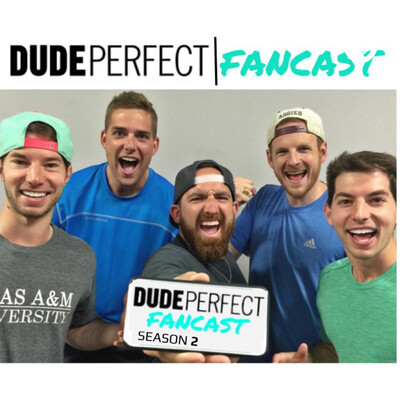 Dude Perfect Fancast