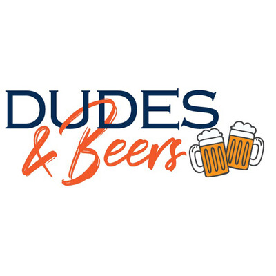 Dudes and Beers