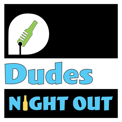 Dudes Night Out