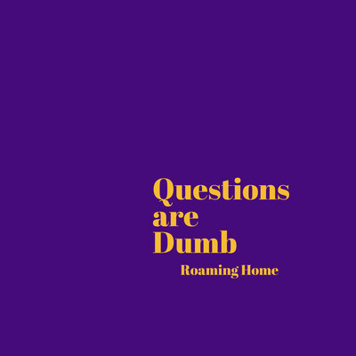 Dumb Question - A New Home
