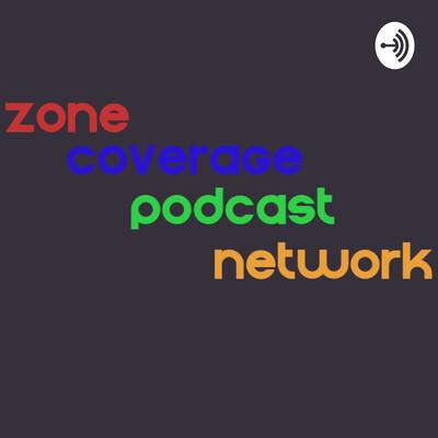 Zone Coverage Podcast Network