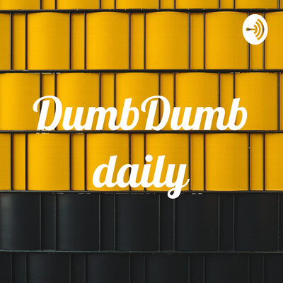 DumbDumbdaily