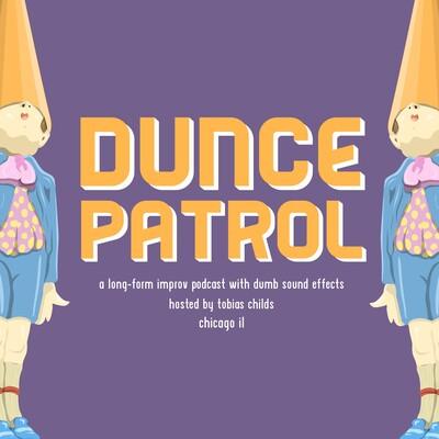 Dunce Patrol